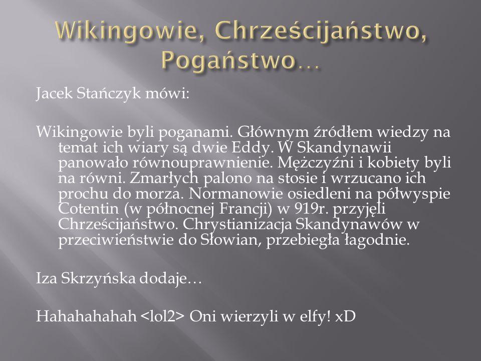 Wikingowie, Chrześcijaństwo, Pogaństwo…