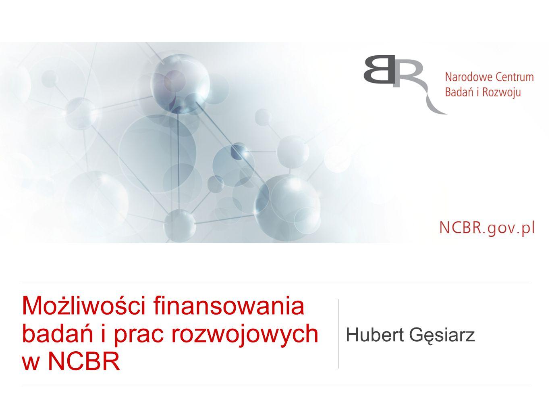 Możliwości finansowania badań i prac rozwojowych w NCBR