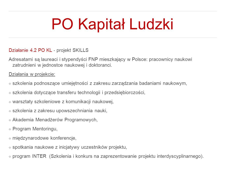 PO Kapitał Ludzki Działanie 4.2 PO KL - projekt SKILLS
