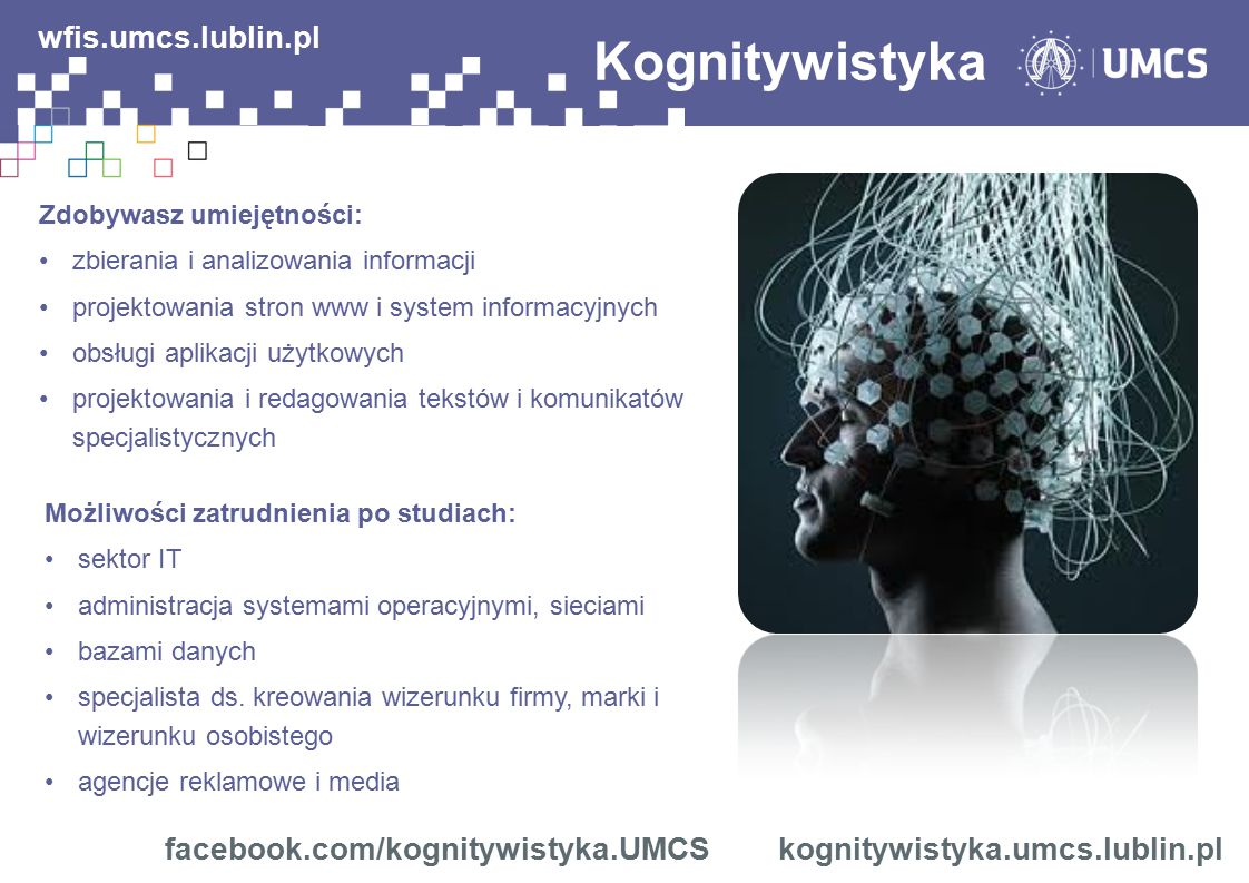 Kognitywistyka wfis.umcs.lublin.pl facebook.com/kognitywistyka.UMCS