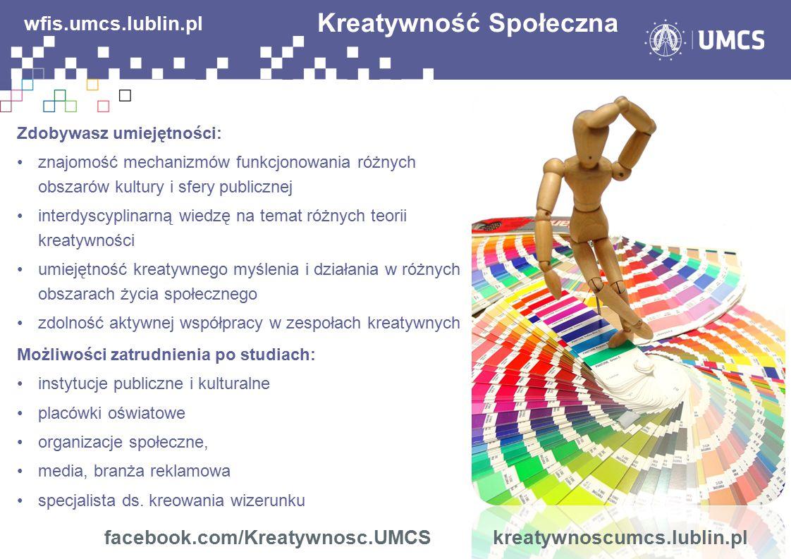 wfis.umcs.lublin.pl facebook.com/Kreatywnosc.UMCS