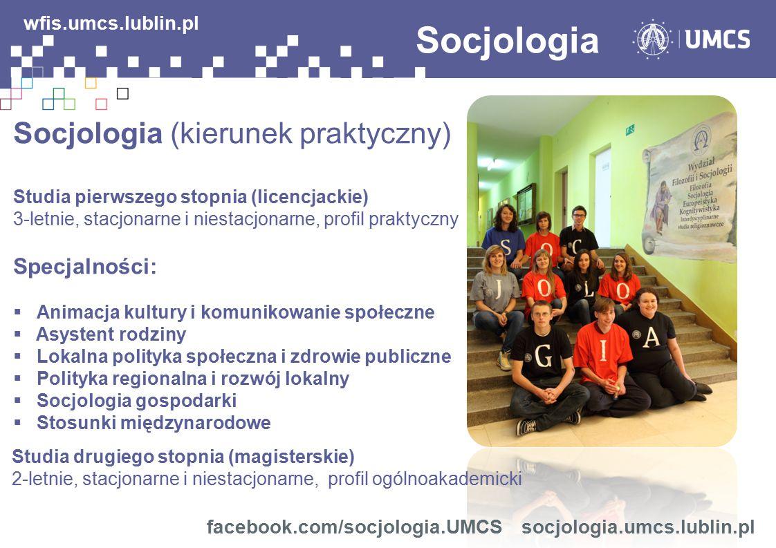 Socjologia wfis.umcs.lublin.pl Socjologia (kierunek praktyczny)