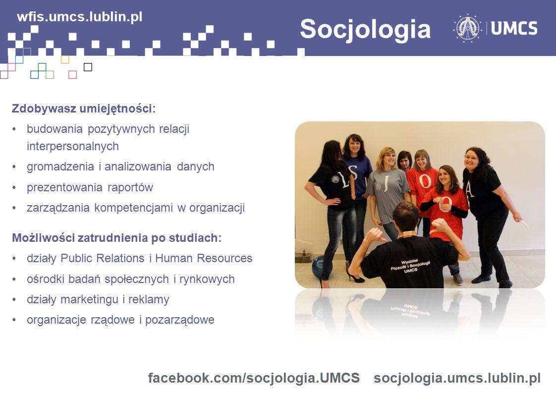 Socjologia wfis.umcs.lublin.pl facebook.com/socjologia.UMCS