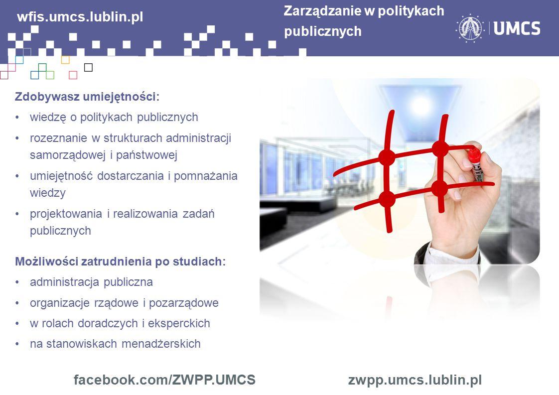 wfis.umcs.lublin.pl facebook.com/ZWPP.UMCS zwpp.umcs.lublin.pl
