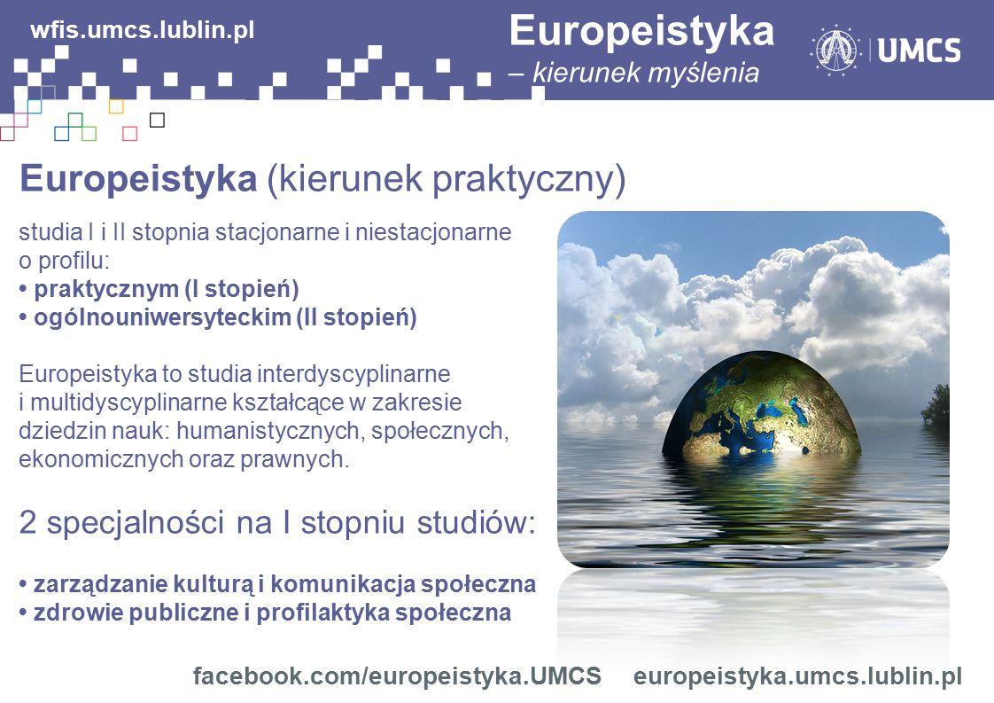 Europeistyka wfis.umcs.lublin.pl Europeistyka (kierunek praktyczny)