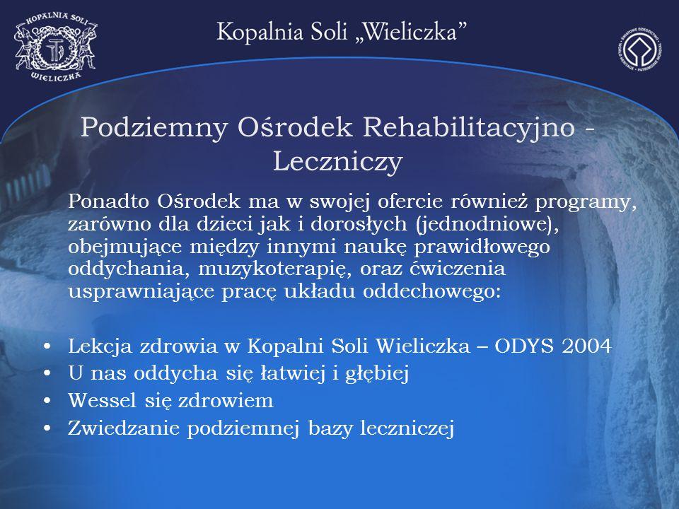 Podziemny Ośrodek Rehabilitacyjno - Leczniczy