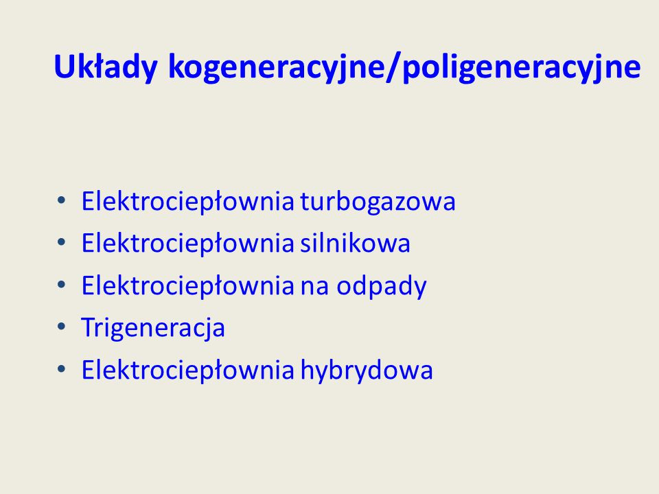 Układy kogeneracyjne/poligeneracyjne