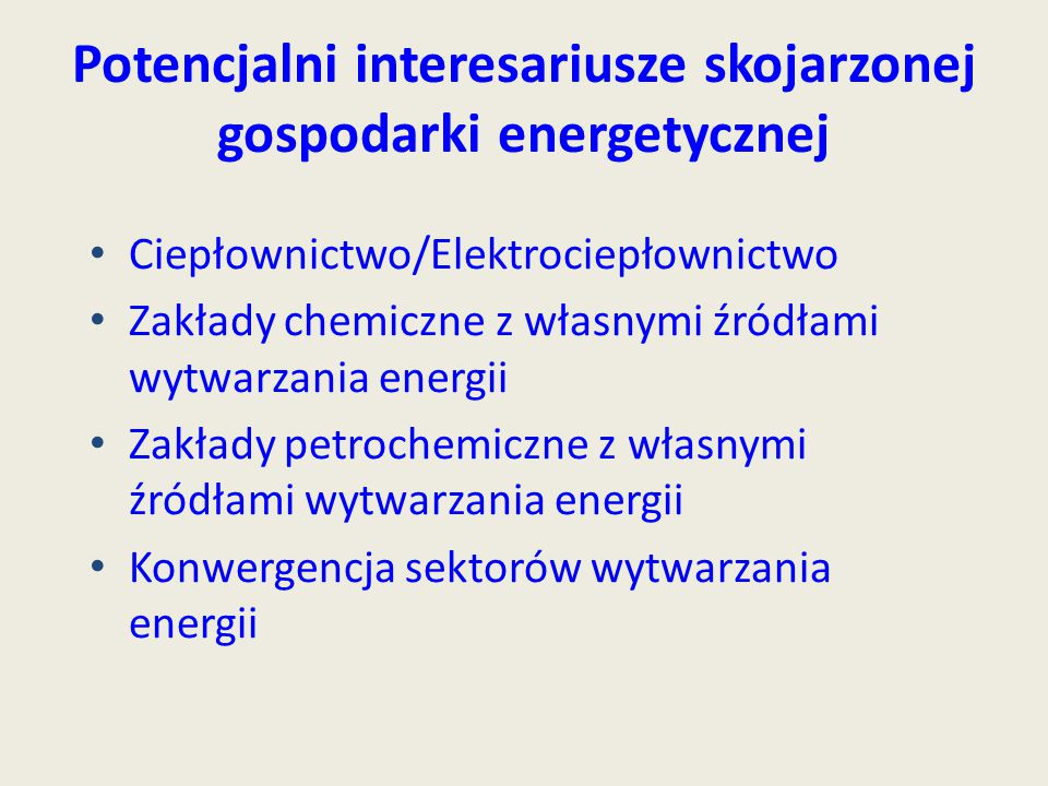 Potencjalni interesariusze skojarzonej gospodarki energetycznej