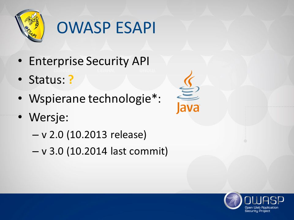 OWASP ESAPI Enterprise Security API Status: Wspierane technologie*: