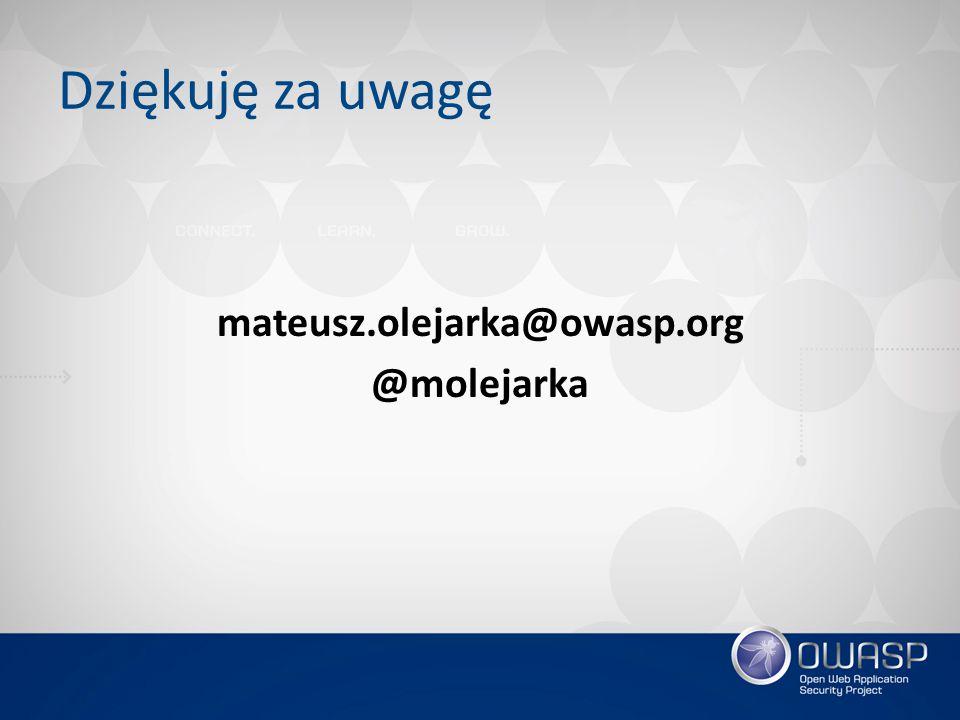 mateusz.olejarka@owasp.org @molejarka