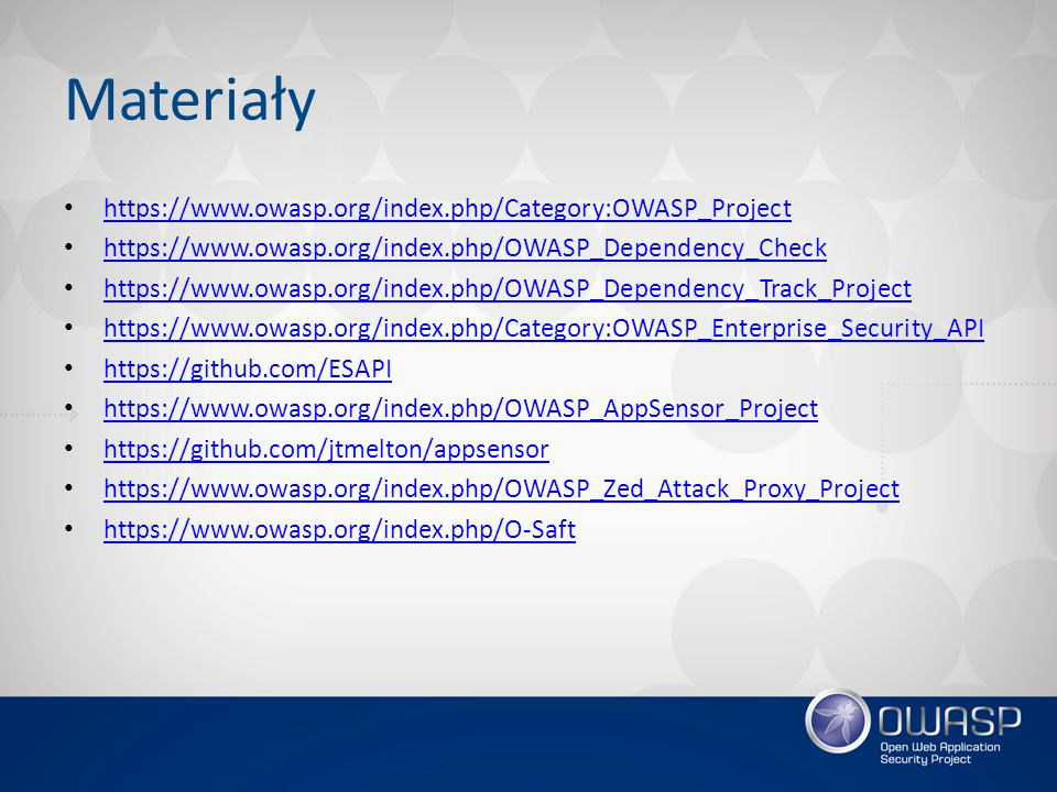 Materiały https://www.owasp.org/index.php/Category:OWASP_Project