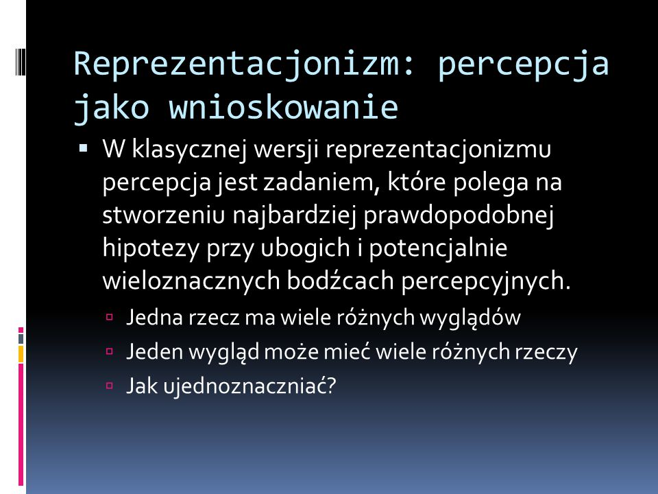 Reprezentacjonizm: percepcja jako wnioskowanie