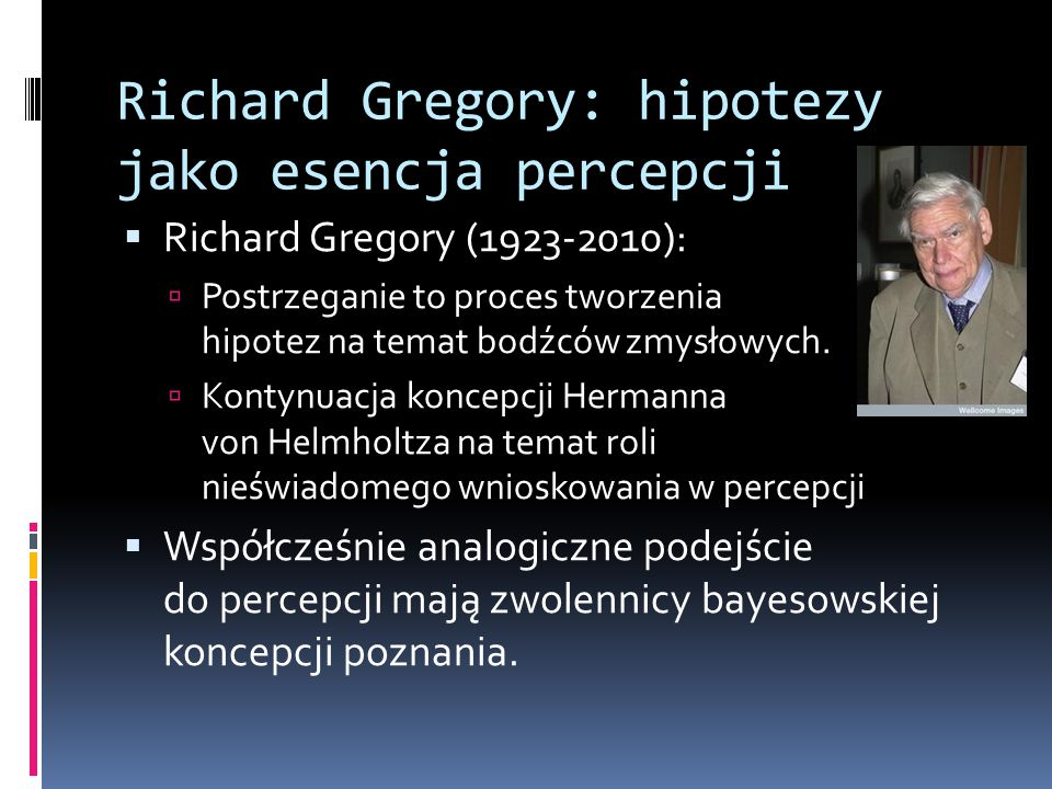 Richard Gregory: hipotezy jako esencja percepcji