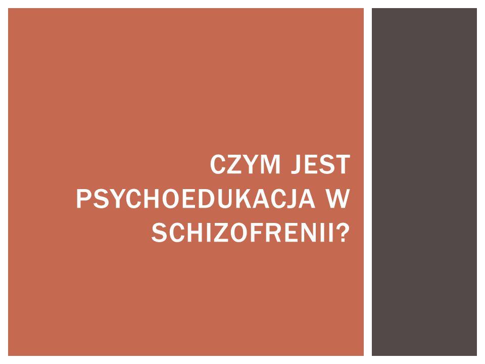 Czym jest psychoedukacja w schizofrenii