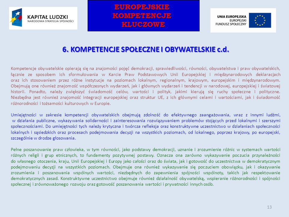 6. KOMPETENCJE SPOŁECZNE I OBYWATELSKIE c.d.