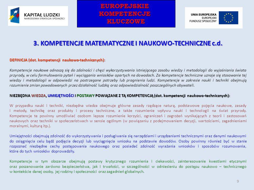 3. KOMPETENCJE MATEMATYCZNE I NAUKOWO-TECHNICZNE c.d.