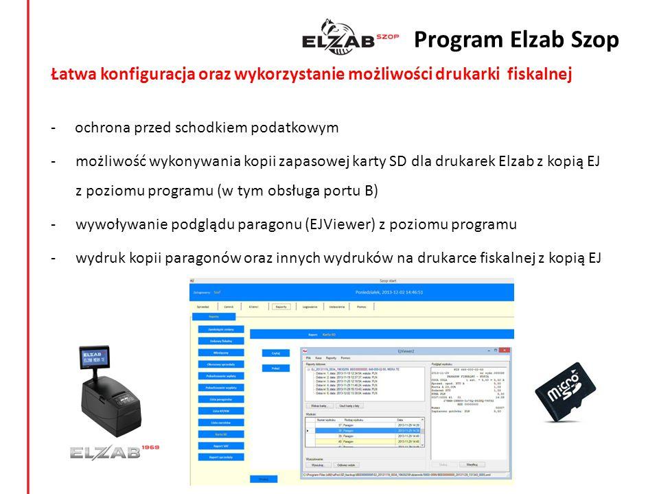 Program Elzab Szop Łatwa konfiguracja oraz wykorzystanie możliwości drukarki fiskalnej. - ochrona przed schodkiem podatkowym.