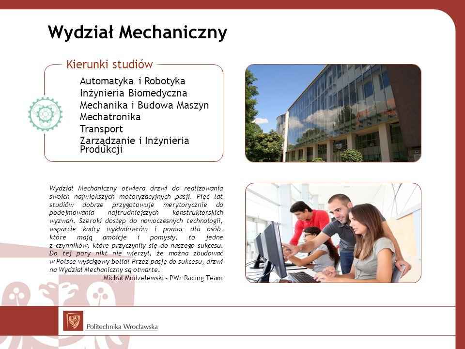 Wydział Mechaniczny Kierunki studiów Automatyka i Robotyka