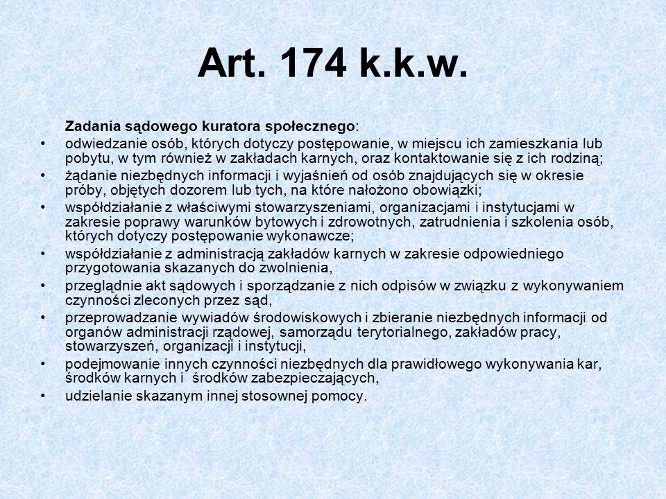 Art. 174 k.k.w. Zadania sądowego kuratora społecznego: