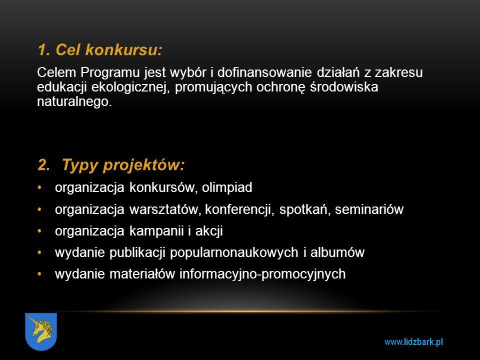 Cel konkursu: Typy projektów: