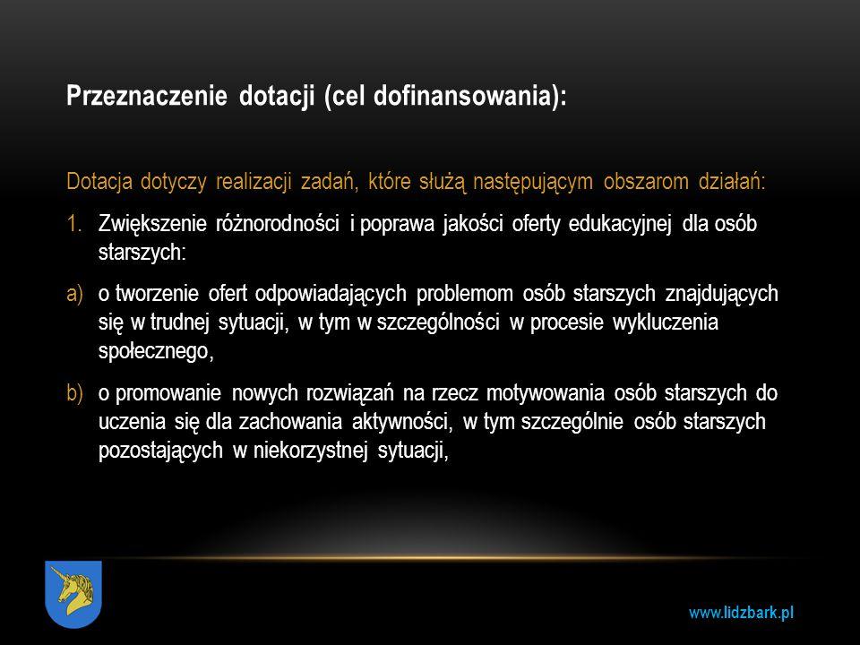 Przeznaczenie dotacji (cel dofinansowania):