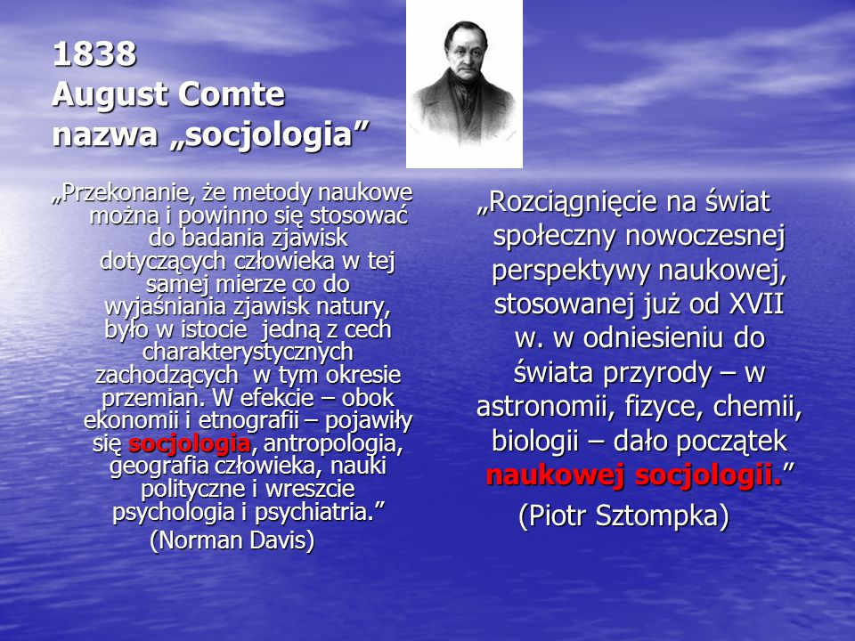 "1838 August Comte nazwa ""socjologia"