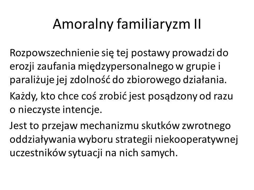 Amoralny familiaryzm II