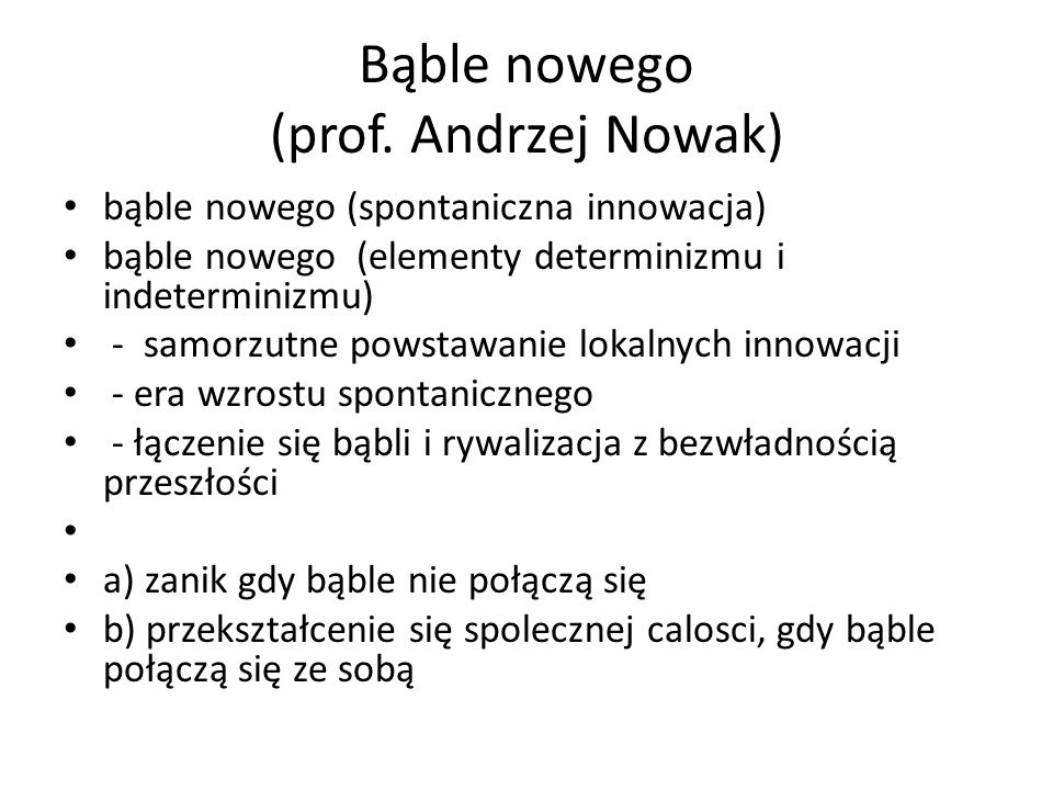 Bąble nowego (prof. Andrzej Nowak)