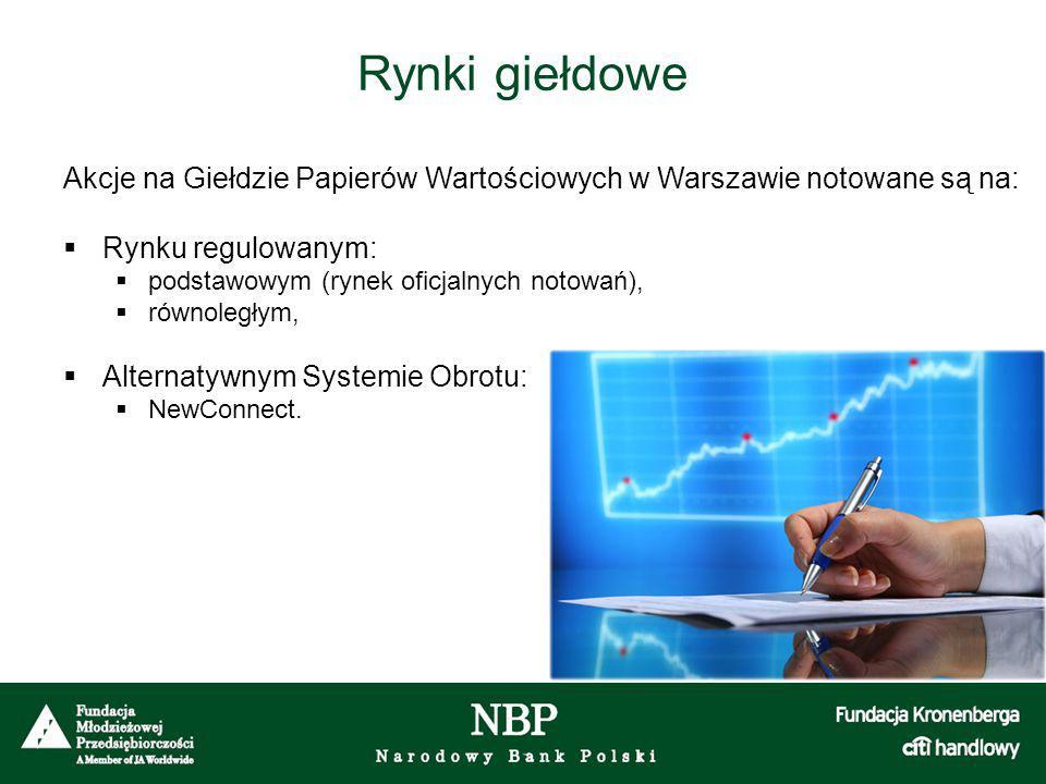 Rynki giełdowe Akcje na Giełdzie Papierów Wartościowych w Warszawie notowane są na: Rynku regulowanym:
