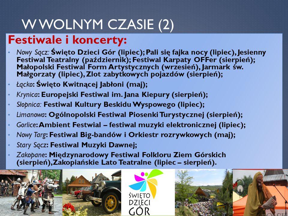 W wolnym czasie (2) Festiwale i koncerty: