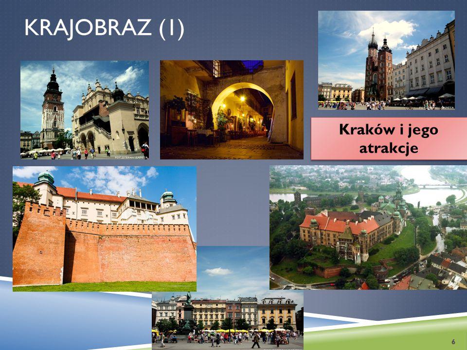 Krajobraz (1) Kraków i jego atrakcje