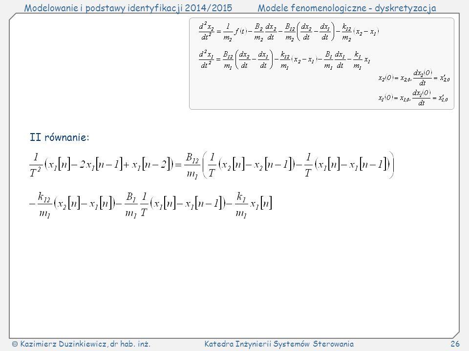 II równanie: