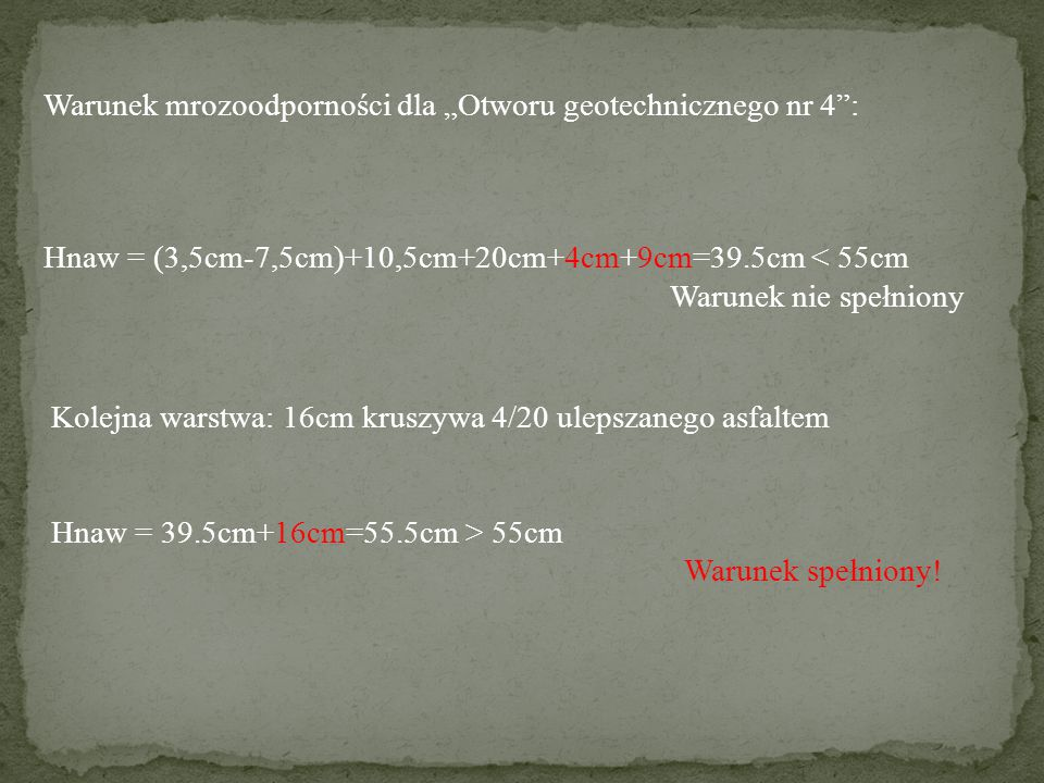 """Warunek mrozoodporności dla """"Otworu geotechnicznego nr 4 :"""