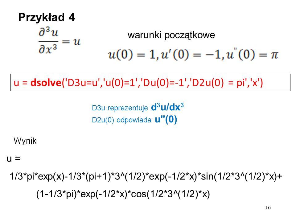 u = dsolve( D3u=u , u(0)=1 , Du(0)=-1 , D2u(0) = pi , x )