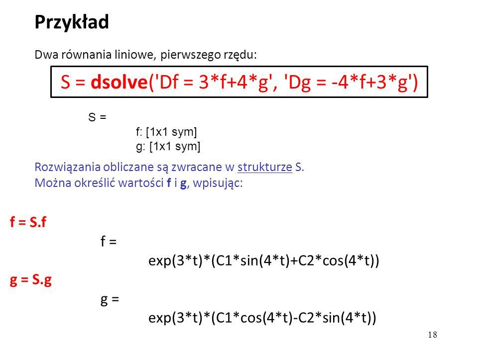 S = dsolve( Df = 3*f+4*g , Dg = -4*f+3*g )