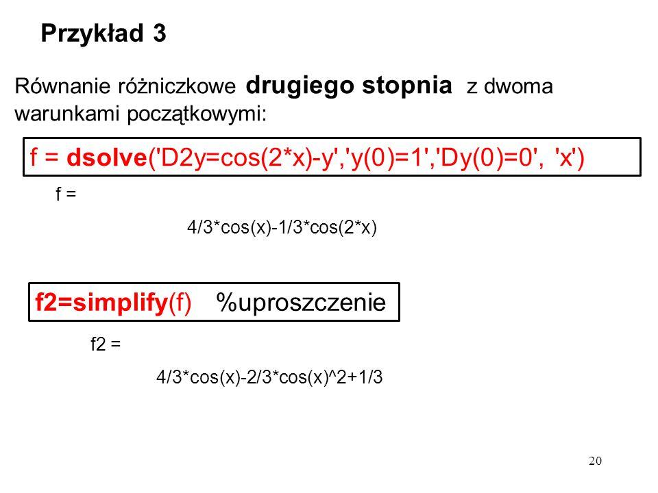 f = dsolve( D2y=cos(2*x)-y , y(0)=1 , Dy(0)=0 , x )