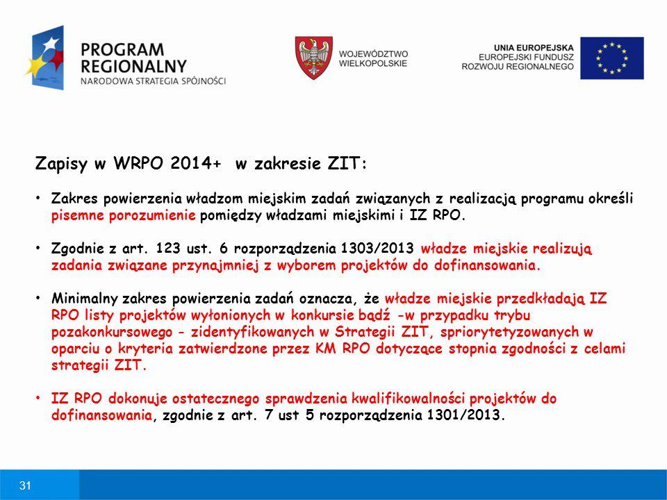 Zapisy w WRPO 2014+ w zakresie ZIT: