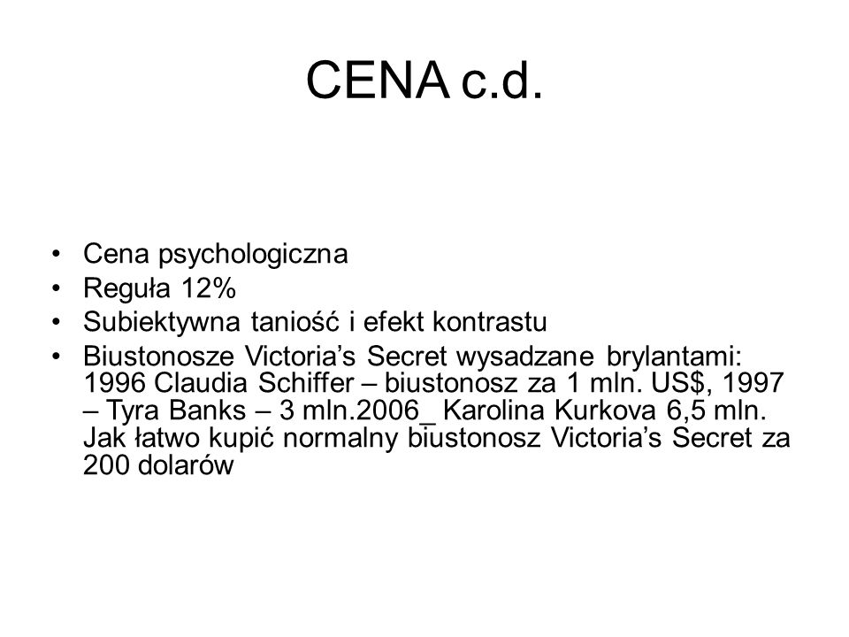 CENA c.d. Cena psychologiczna Reguła 12%