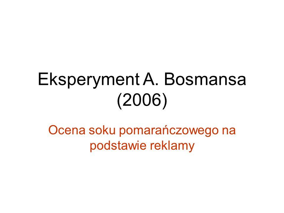 Eksperyment A. Bosmansa (2006)