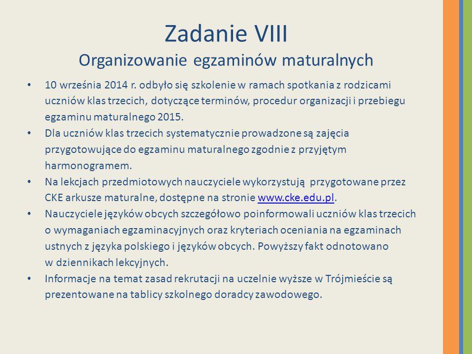 Zadanie VIII Organizowanie egzaminów maturalnych