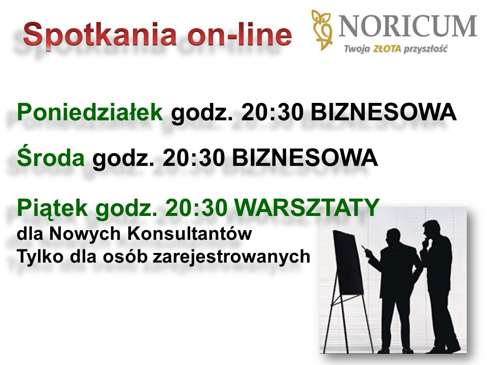 Spotkania on-line Poniedziałek godz. 20:30 BIZNESOWA