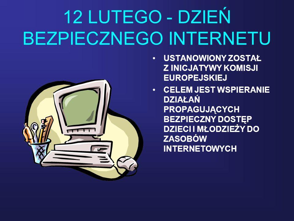 12 LUTEGO - DZIEŃ BEZPIECZNEGO INTERNETU