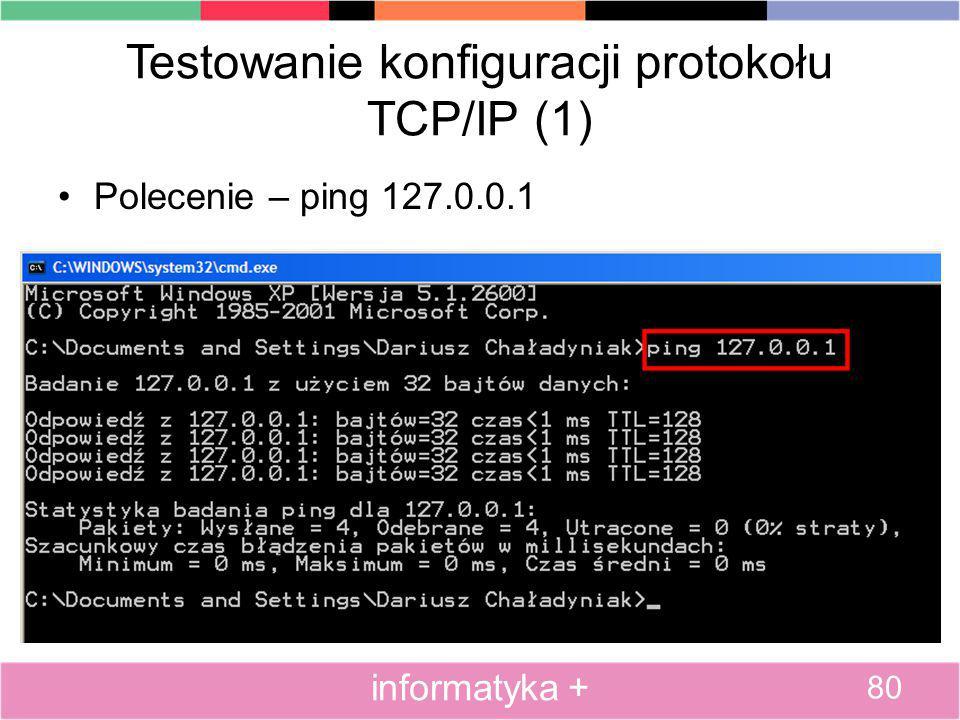 Testowanie konfiguracji protokołu TCP/IP (1)