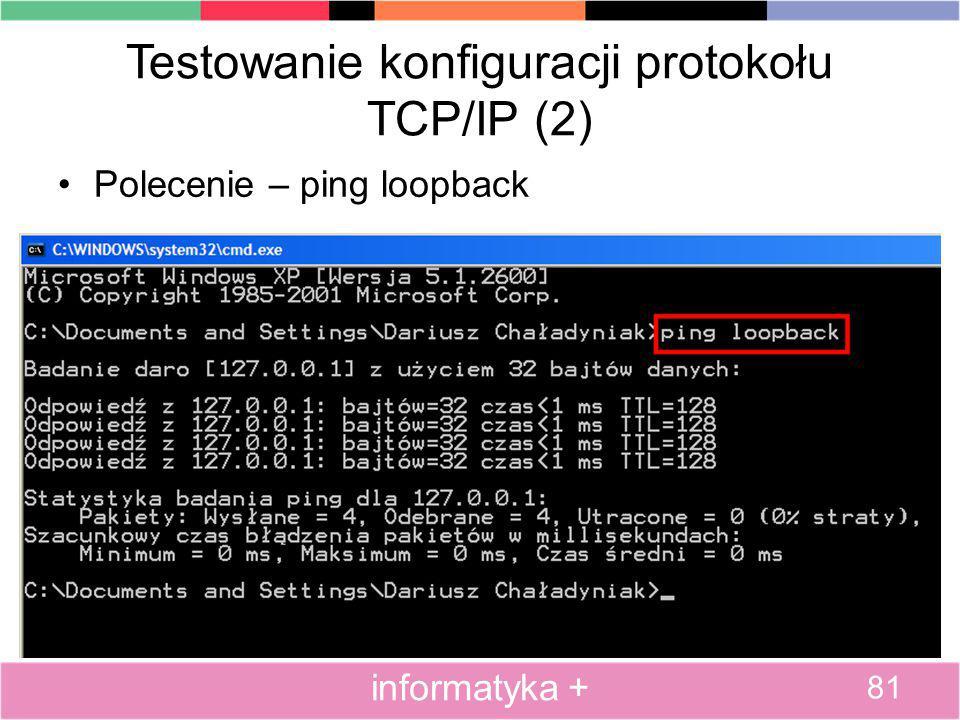 Testowanie konfiguracji protokołu TCP/IP (2)