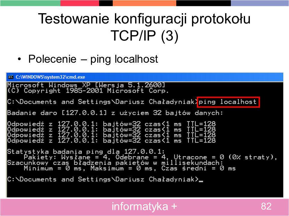 Testowanie konfiguracji protokołu TCP/IP (3)