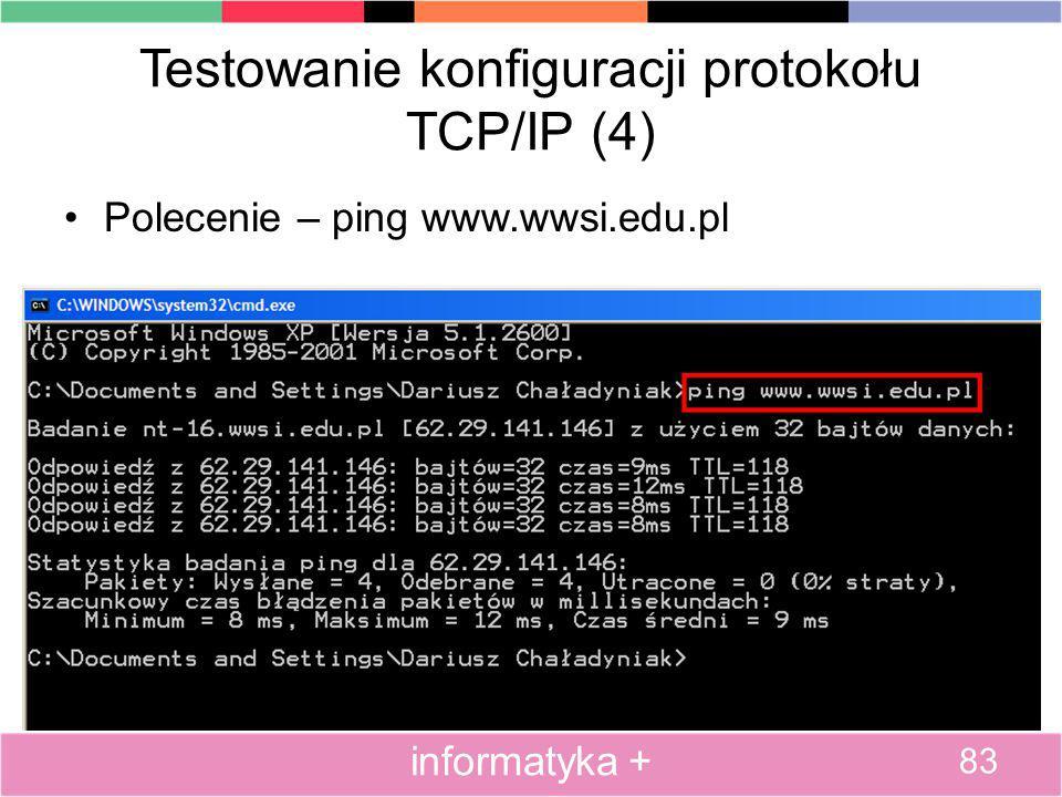 Testowanie konfiguracji protokołu TCP/IP (4)