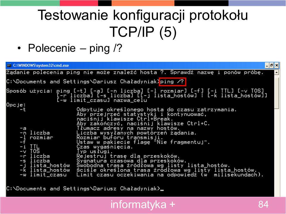 Testowanie konfiguracji protokołu TCP/IP (5)