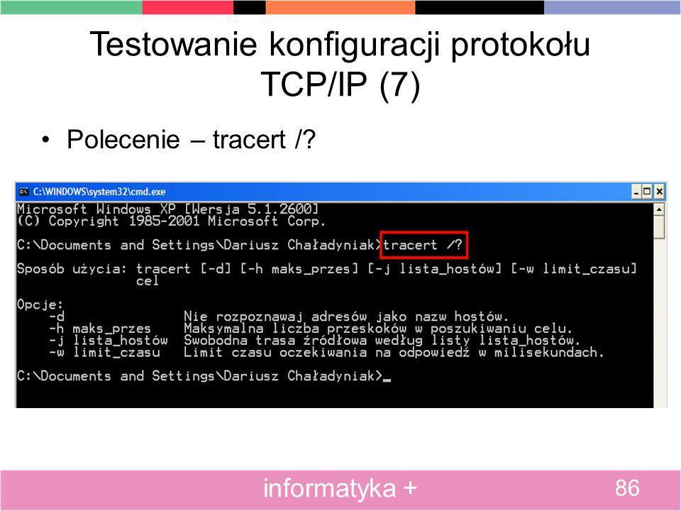 Testowanie konfiguracji protokołu TCP/IP (7)