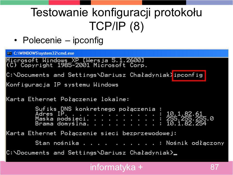 Testowanie konfiguracji protokołu TCP/IP (8)