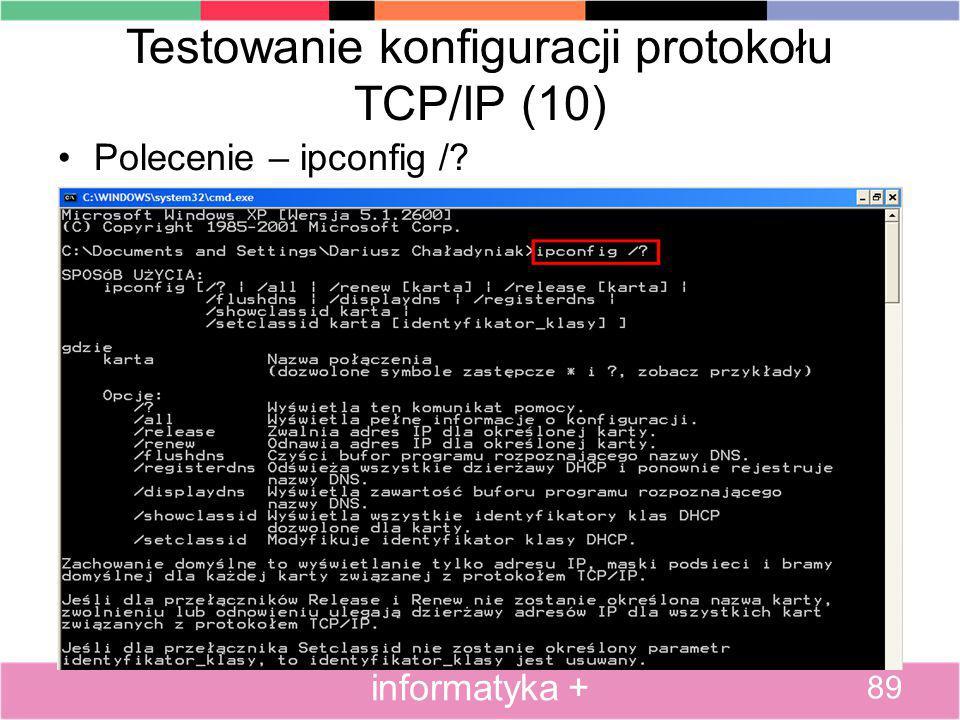 Testowanie konfiguracji protokołu TCP/IP (10)